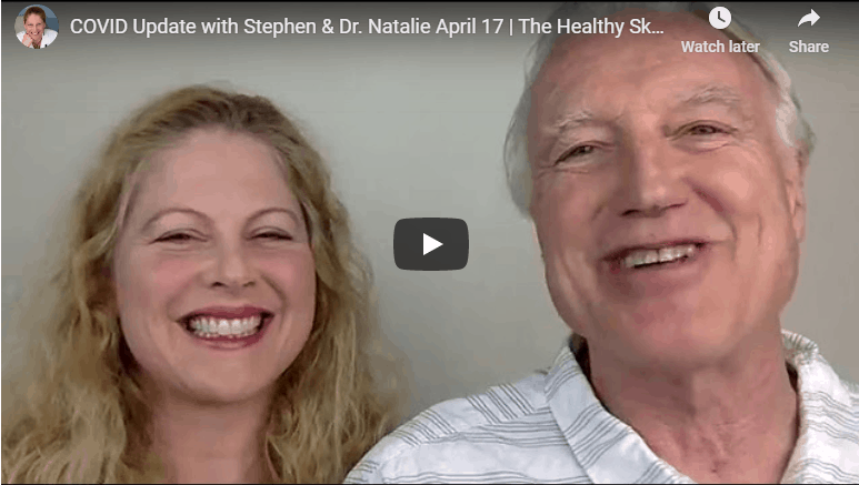 COVID Update with Stephen & Dr. Natalie April 17